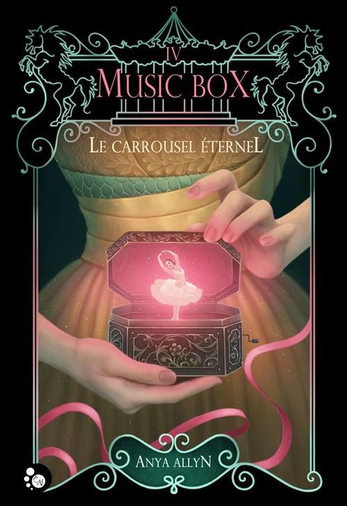 Le carrousel éternel t.4 ; music box