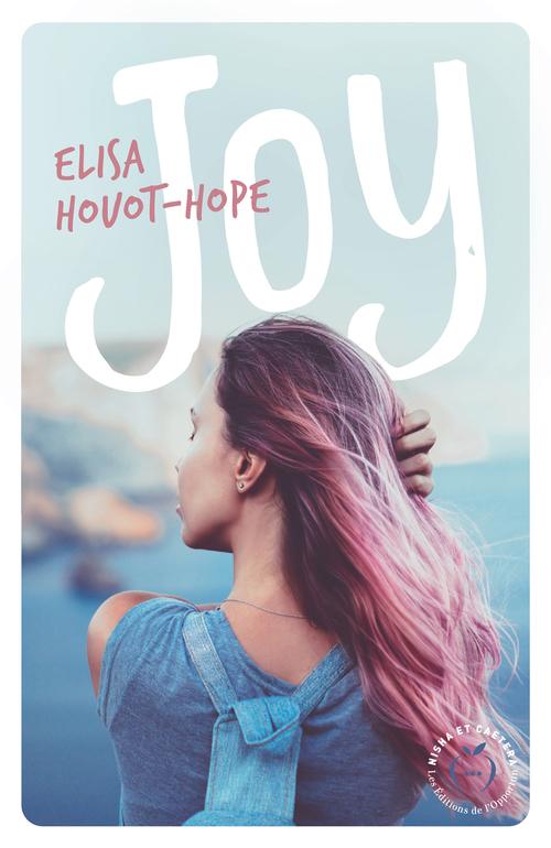 Joy  - Elisa Houot-hope