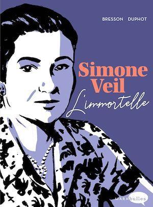 Simone Veil, l'immortelle
