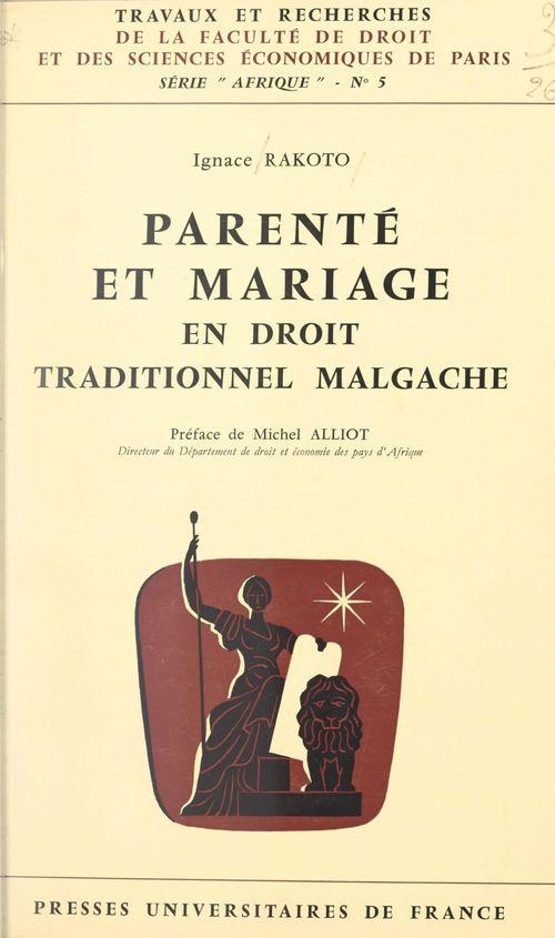 Parenté et mariage en droit traditionnel malgache