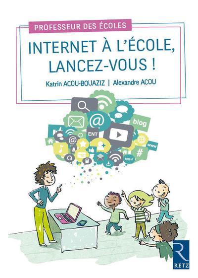 Internet à l'école ; lancez-vous