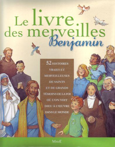 le livre des merveilles ; benjamin