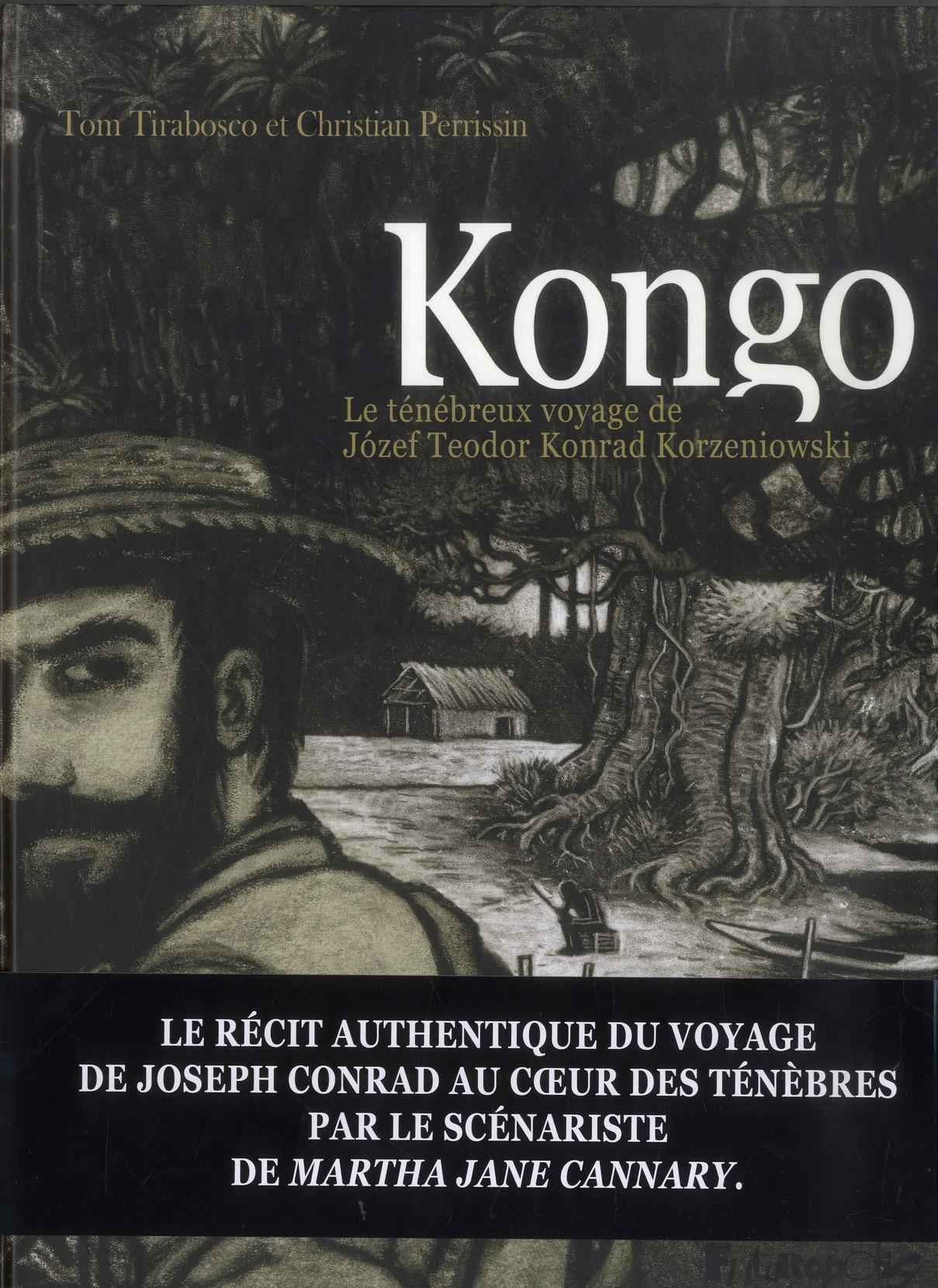 Kongo : le ténébreux voyage de Józef Teodor Konrad Korzeniowski