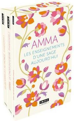 Amma ; les enseignements d'une sage d'aujourd'hui
