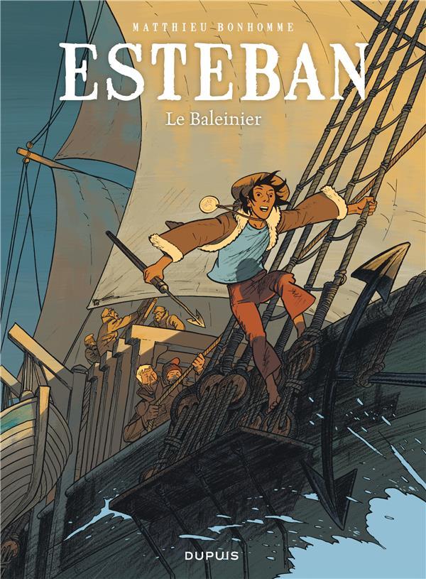 Esteban t.1 ; le baleinier