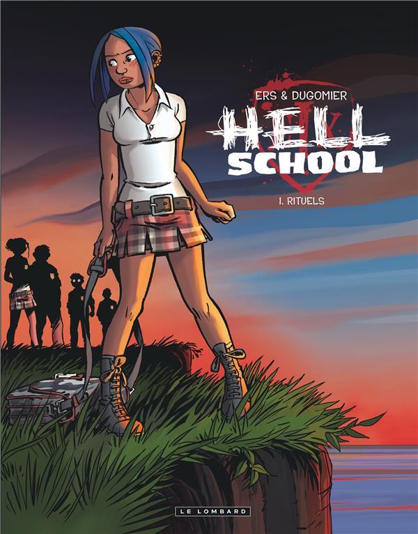 hell school t.1 ; rituel