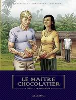Le maitre chocolatier - tome 3 - la plantation  - Éric Corbeyran - Bénédicte Gourdon - Benedicte Gourdon - Eric Corbeyran