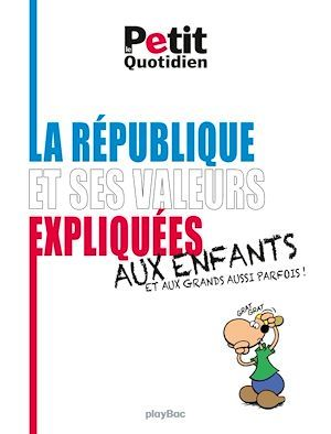 La République et ses valeurs expliquées aux enfants