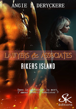 Rikers Island  - Angie L. Deryckère