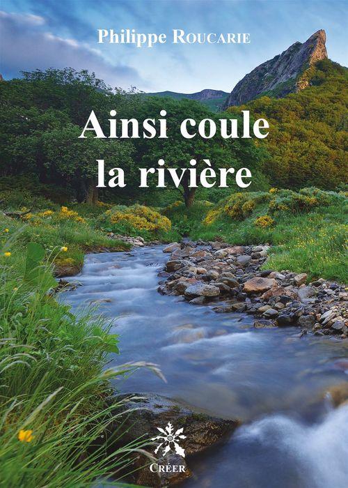 Ainsi coule la rivière