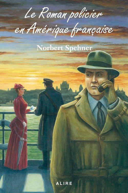 Le roman policier en amerique francaise