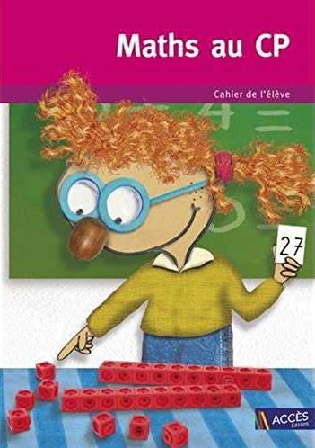 Maths au cp ; cahier de l'élève (lot de 5 ex.)