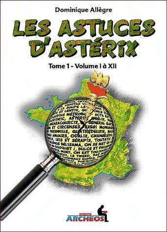 Les astuces d'Astérix t.1 ; volume I à XII