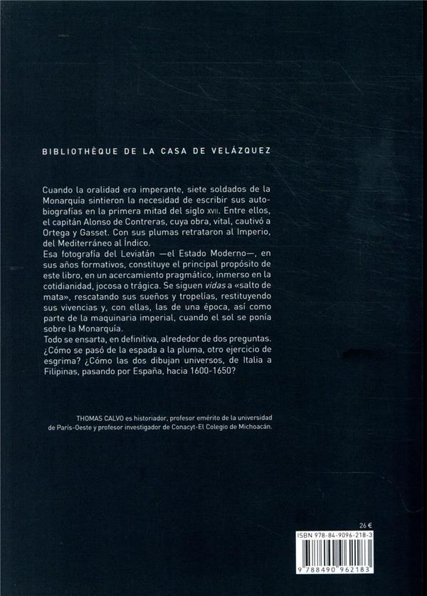 Espadas y plumas en la monarquía hispana ; Alonso de Contreras y otras vidas de soldados (1600-1650)