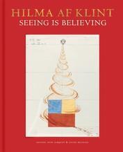 Hilma af klint: seeing is believing