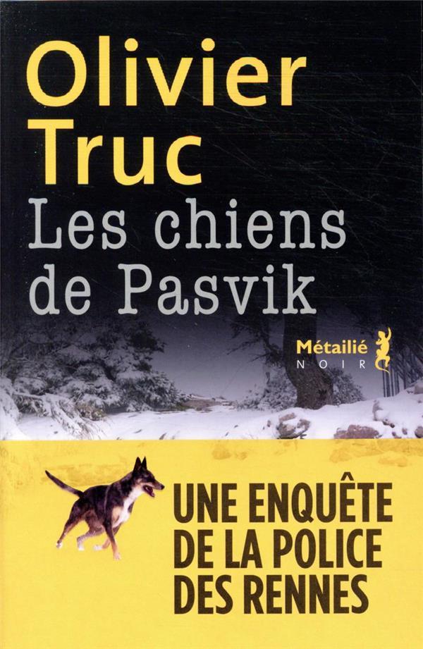 Les chiens de Pasvik