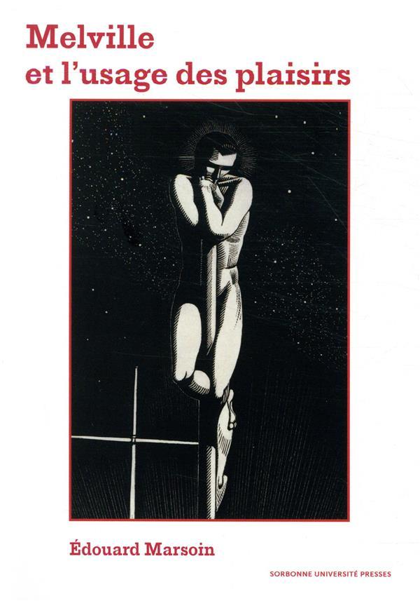 Melville ou l'usage des plaisirs
