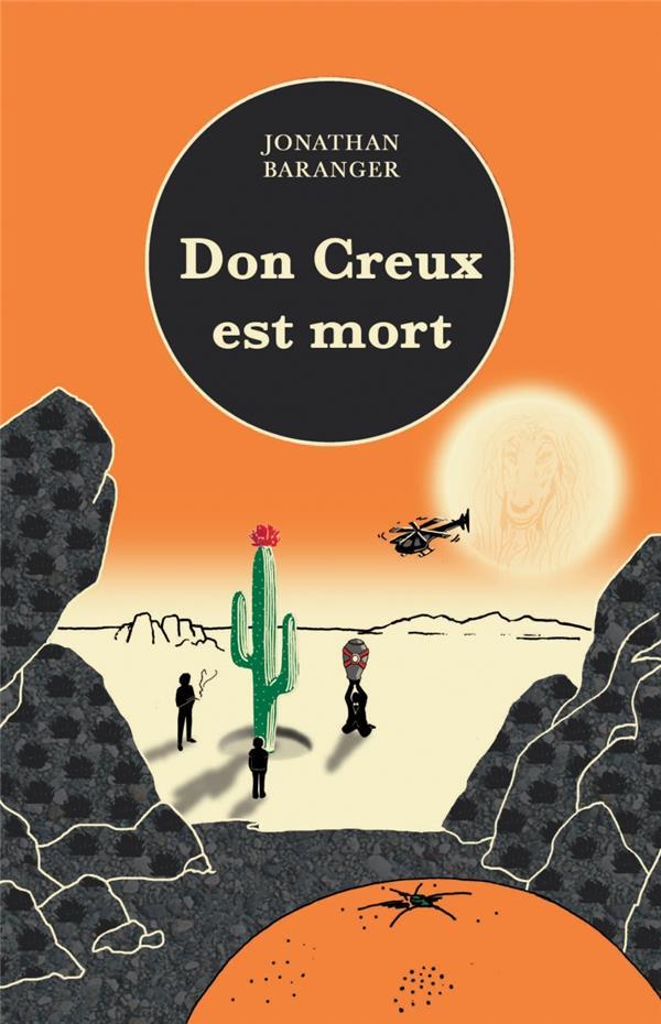 Don Creux est mort