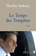Vente EBooks : Le Temps des Tempêtes  - Nicolas Sarkozy