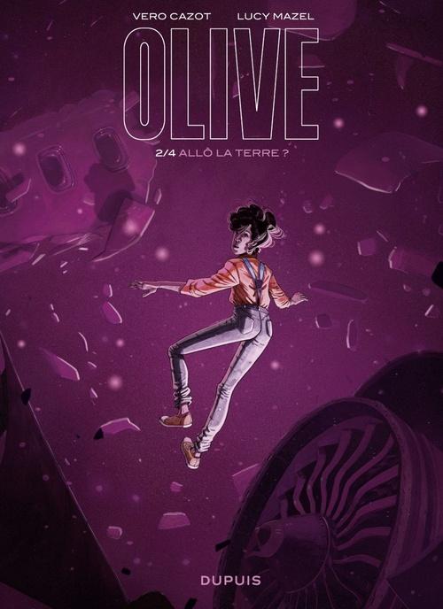 Olive t.2 ; allo la Terre ?