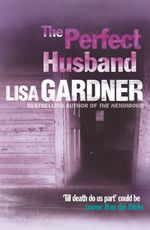 Vente Livre Numérique : The Perfect Husband (FBI Profiler 1)  - Lisa Gardner