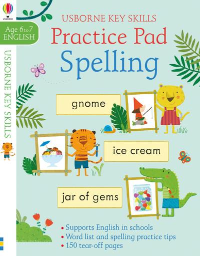 spelling practice pad ; age 6 to 7 ; English