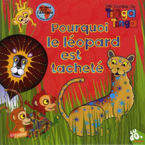 Pourquoi le léopard est tacheté