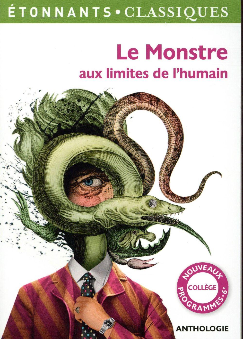 COLLECTIF - LE MONSTRE AUX LIMITES DE L'HUMAIN