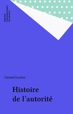 Vente Livre Numérique : Histoire de l'autorité  - Gérard Leclerc