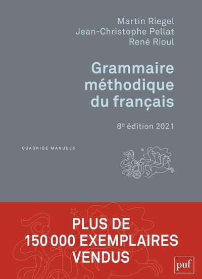 Grammaire méthodique du francais (édition 2021)