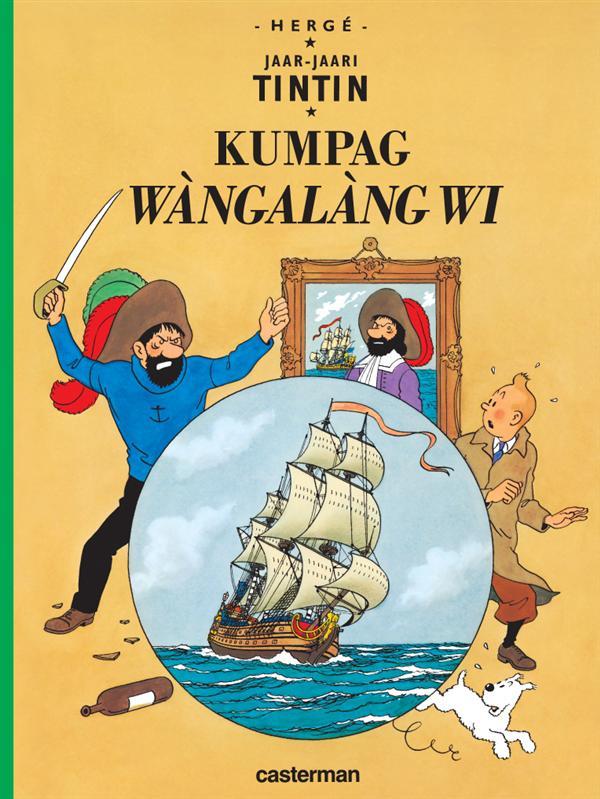 Les aventures de Tintin ; jaar-jaari Tintin t.11 ; kumpag wàngalàg wi