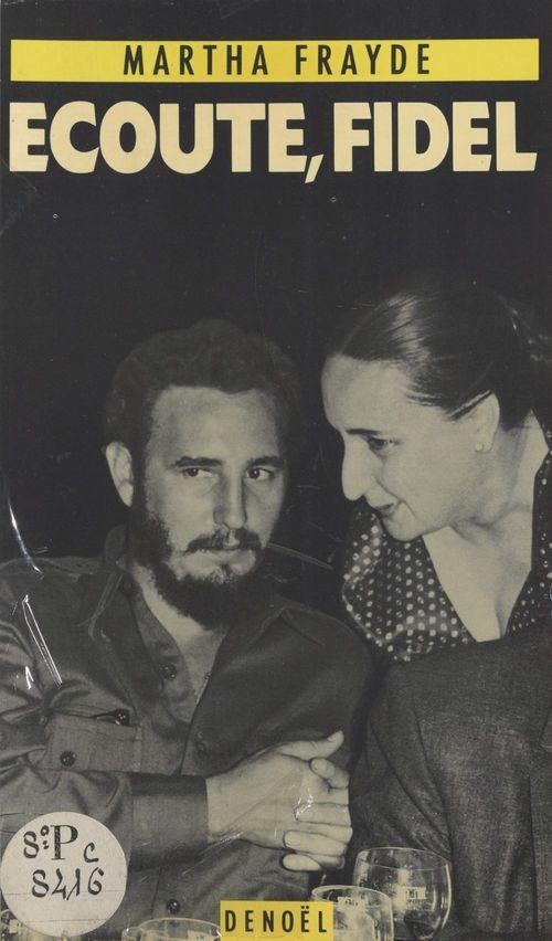 Écoute, Fidel