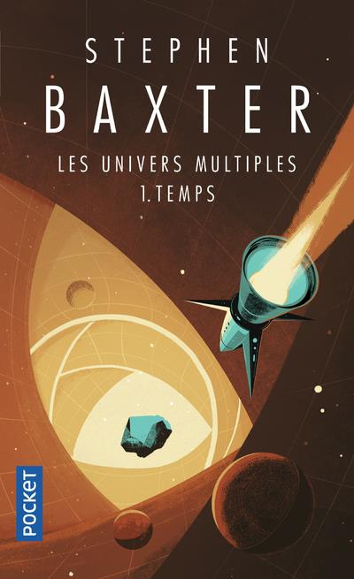 Les univers multiples t.1 ; temps