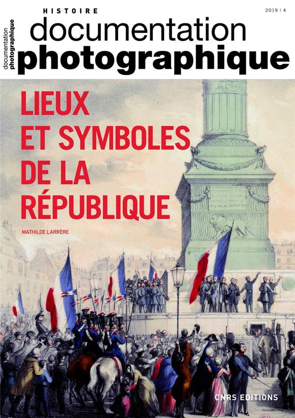 Documentation photographique n.8130 ; lieux et symboles de la republique