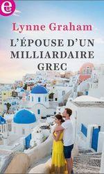 Vente Livre Numérique : L'épouse d'un milliardaire grec  - Lynne Graham