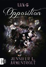 Vente Livre Numérique : Lux (Tome 5) - Opposition  - Jennifer L. Armentrout