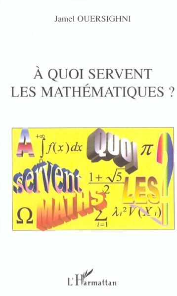 A quoi servent les mathematiques ?