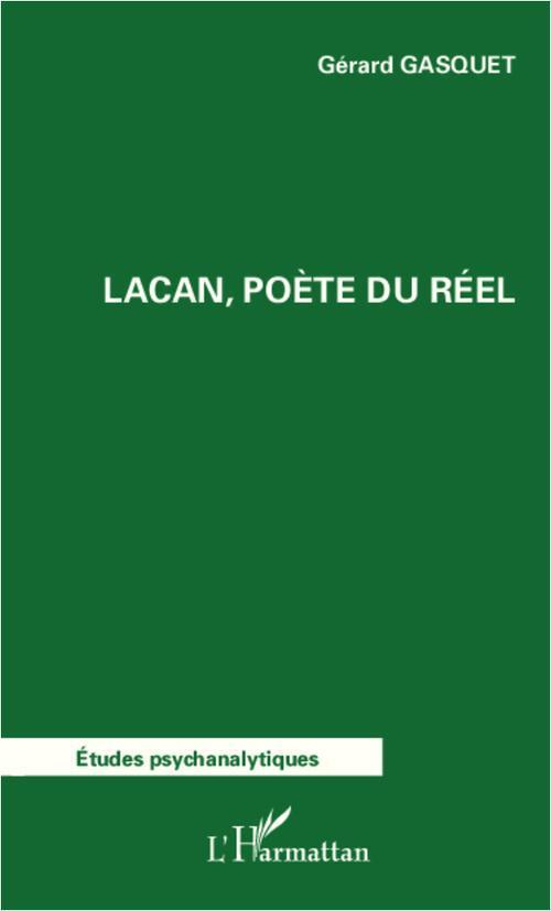 Lacan, poète du reel