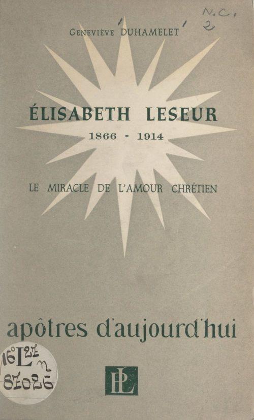Élisabeth Leseur, 1866-1914