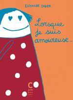 Vente Livre Numérique : Lorsque je suis amoureuse  - Eléonore Zuber