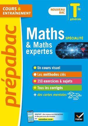 Prépabac cours & entraînement ; maths spécialité & maths expertes ; terminale générale