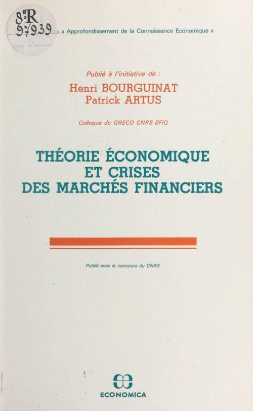 Theorie economique et crises des marches financiers