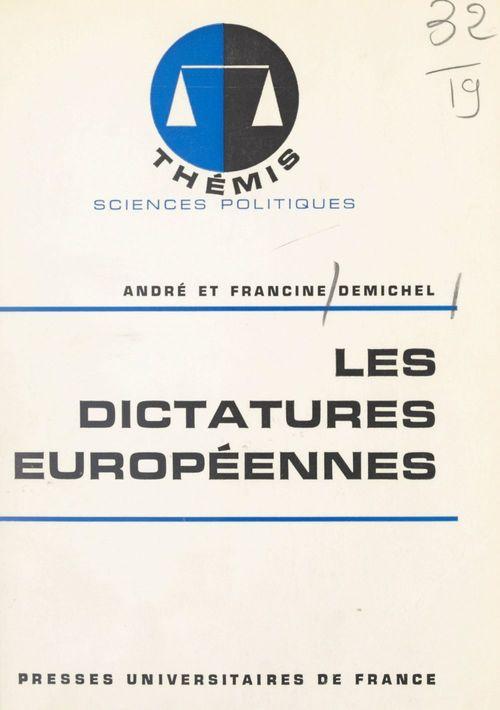 Vente EBooks : Les dictatures européennes  - Francine Demichel  - André Demichel