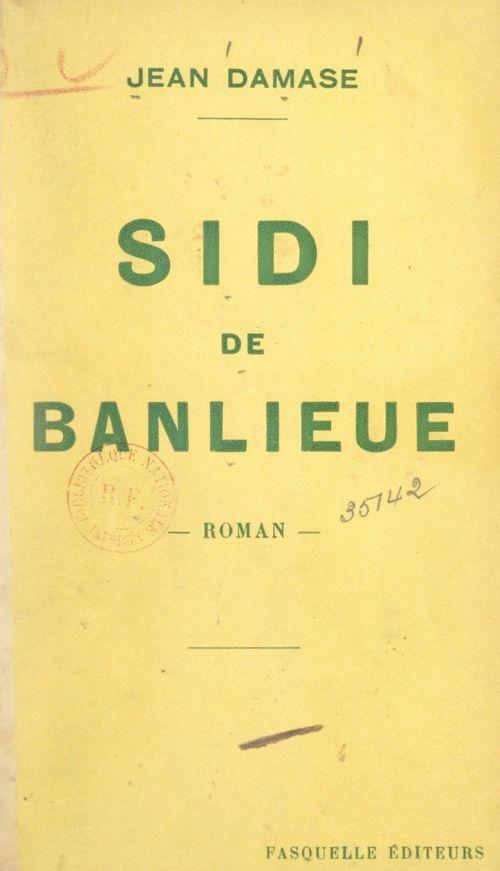 Sidi de banlieue  - Jean Damase