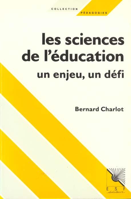 Les sciences de l'education, un enjeu, un defi