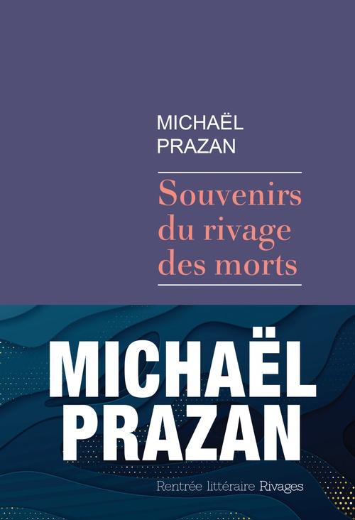 Vente Livre Numérique : Souvenirs du rivage des morts  - Michaël Prazan