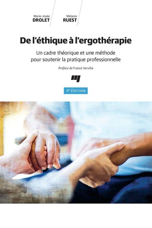 De l'éthique à l'ergothérapie, 3e édition