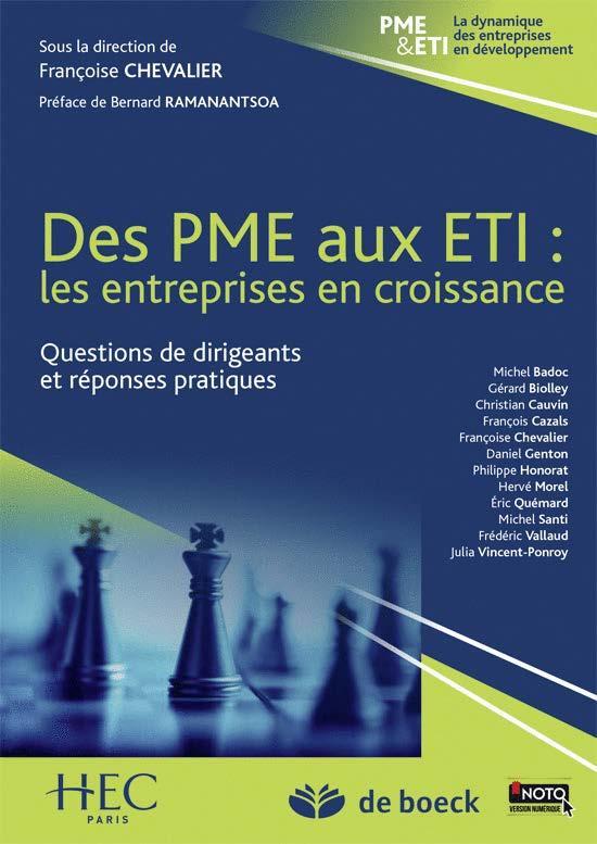 Des PME aux ETI : les entreprises en croissance ; questions de dirigeants et réponses pratiques