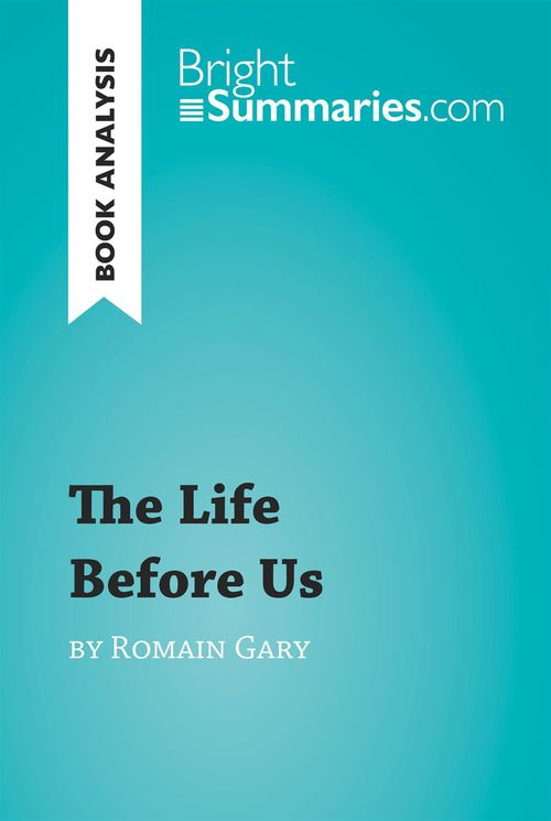 Book analysis ; the life before us by Romain Gary