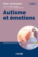 Autisme et émotions  - Ghislain Magerotte - Peter Vermeulen